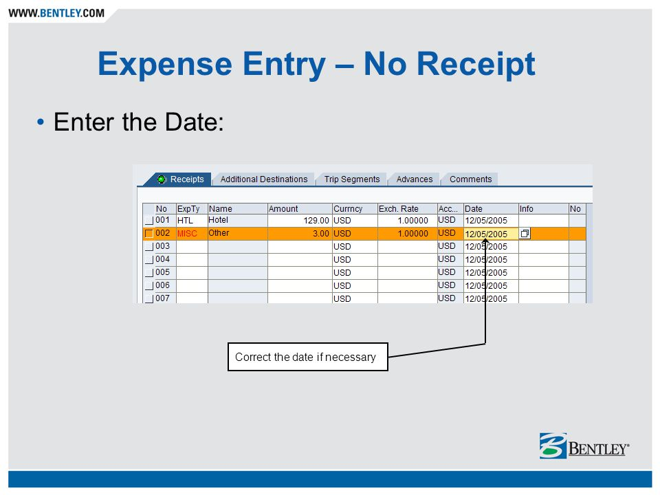 Expense Entry – No Receipt Enter the Date: Correct the date if necessary