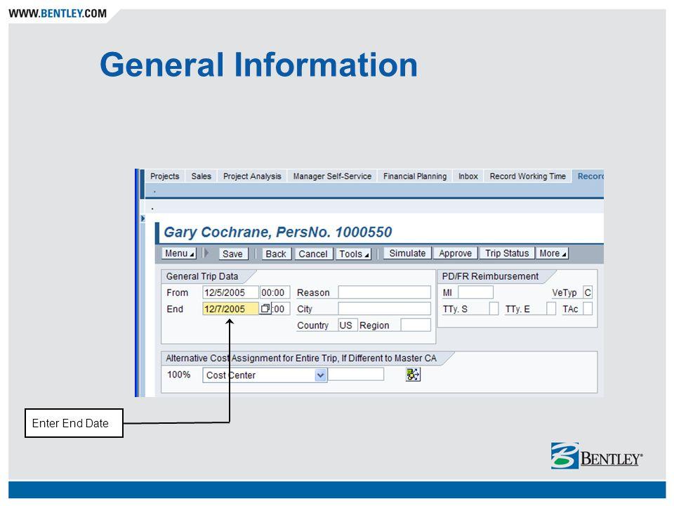 General Information Enter End Date