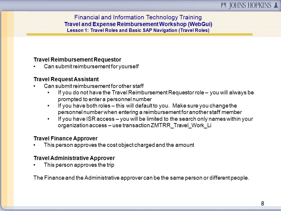 Financial and Information Technology Training Travel and Expense Reimbursement Workshop (WebGui) 39 Lesson 4: Create a Travel Request (Travel Arrangements) Request Transportation/Accommodation This section is not required, but may be useful if you have an administrator that makes all of the travel arrangements.