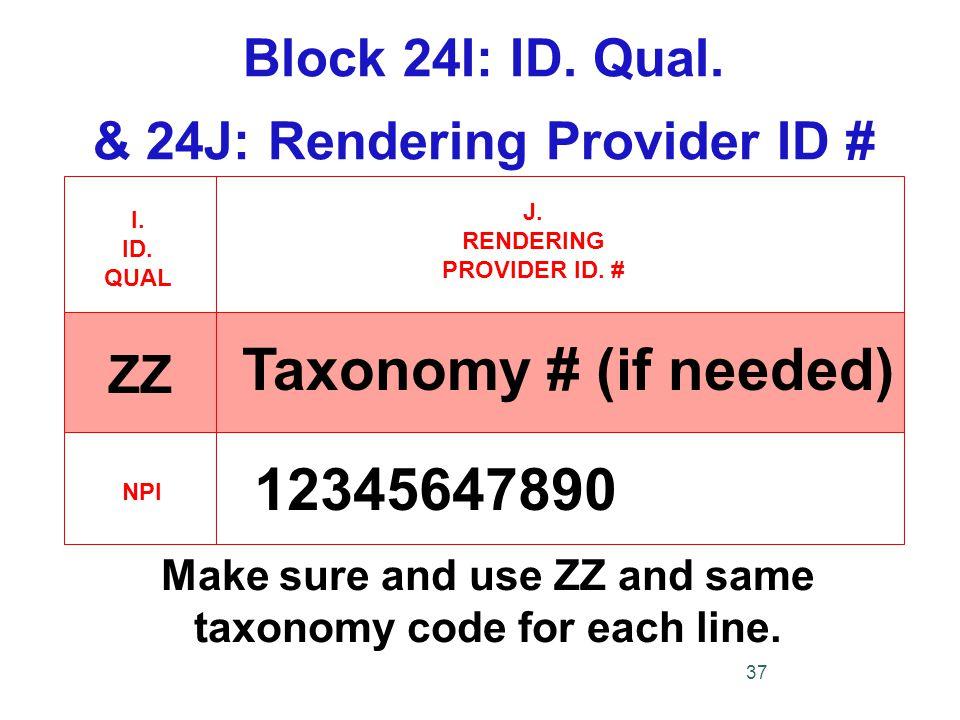 Block 24I: ID.Qual.