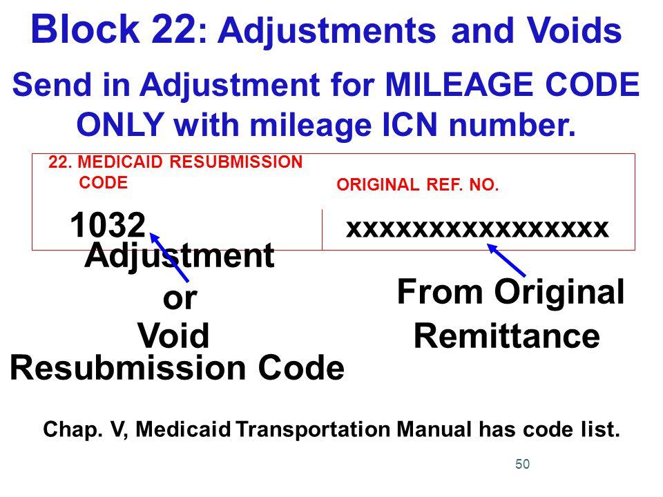 22.MEDICAID RESUBMISSION CODE ORIGINAL REF. NO.