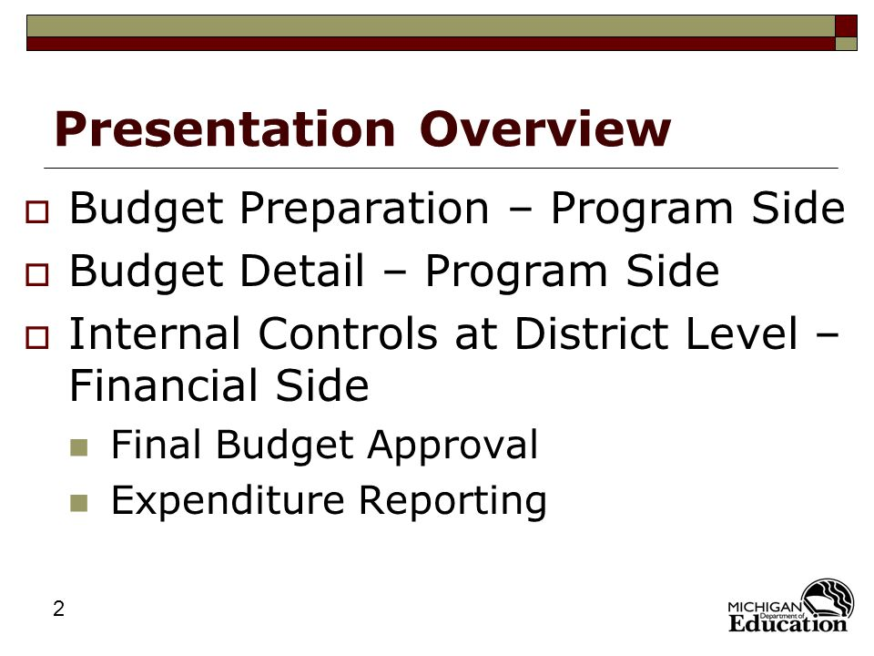3 Budget Preparation – Program Side  Review and Revise Needs Assessment  Review and Revise District/School-Level School Improvement Plans  Select Information for LEA Planning Cycle Application
