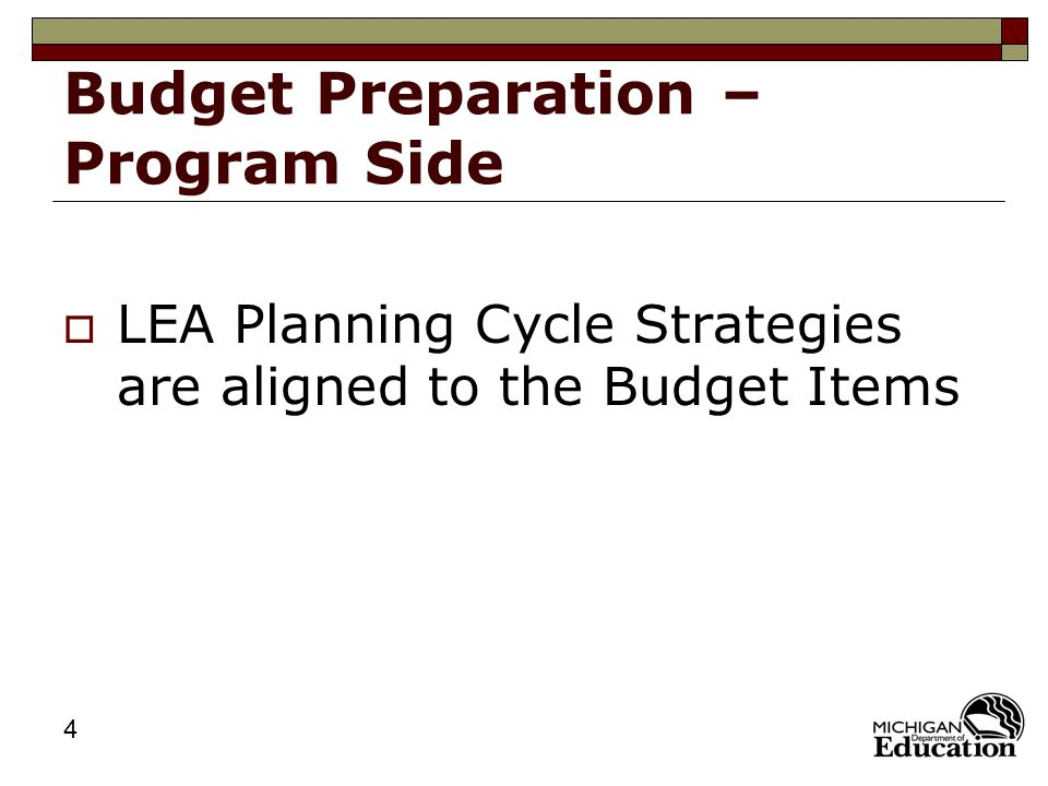 5 Budget Preparation – Program Side  Intent and Purpose  Allowable (Allocable)  Supplement / Supplant  Reasonable and Necessary  Stated in the District's / School's School Improvement Plan