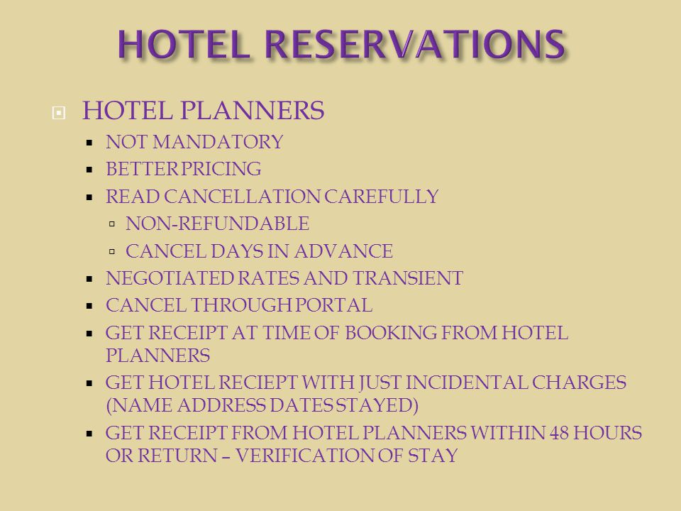  HOTEL PLANNERS  NOT MANDATORY  BETTER PRICING  READ CANCELLATION CAREFULLY  NON-REFUNDABLE  CANCEL DAYS IN ADVANCE  NEGOTIATED RATES AND TRANS