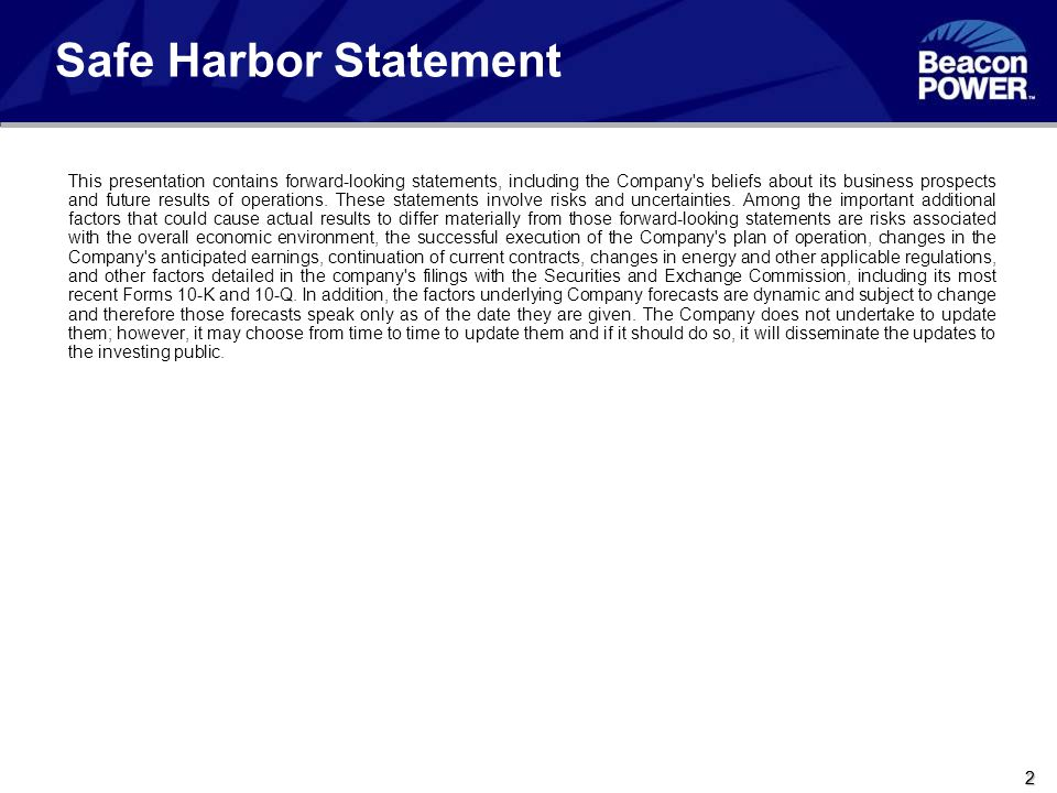 22 2 Safe Harbor Statement This presentation contains forward-looking statements, including the Company's beliefs about its business prospects and fut