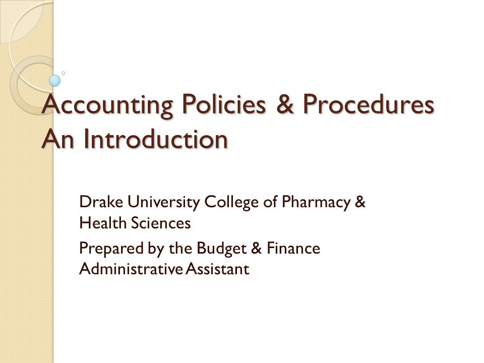 Introduction All official policies are available on the Drake website.