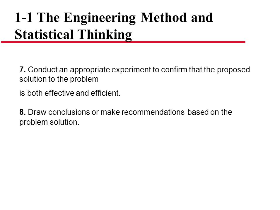 1-1 The Engineering Method and Statistical Thinking