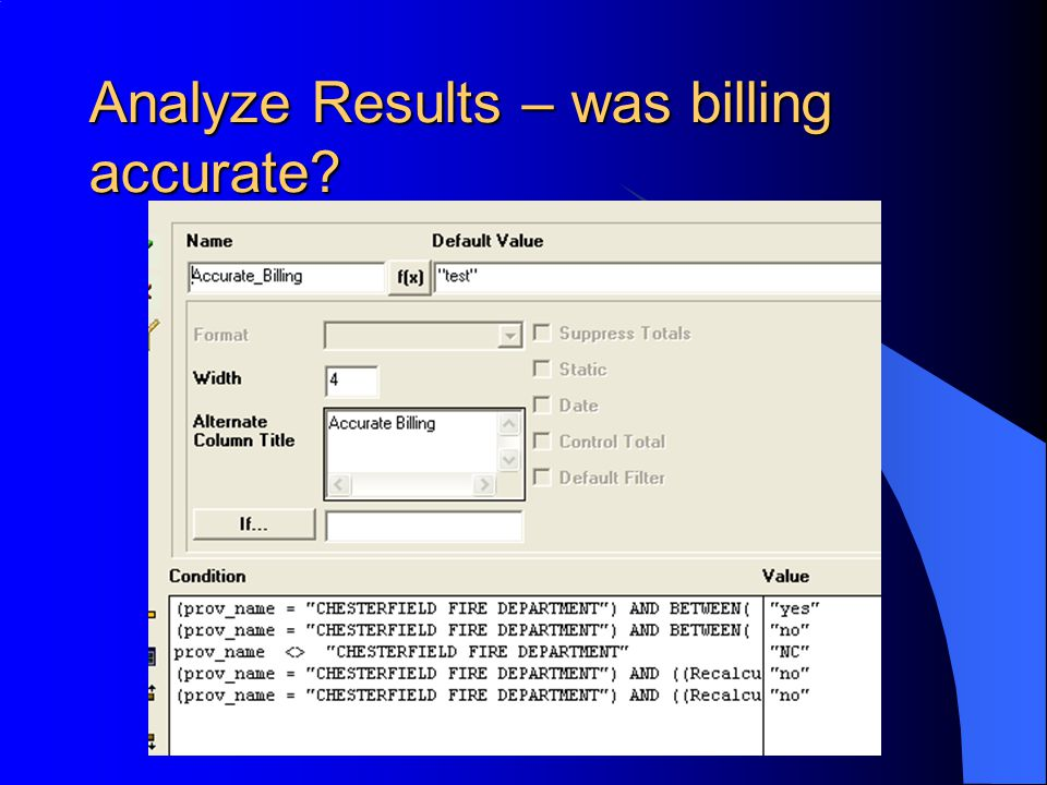 Analyze Results – was billing accurate