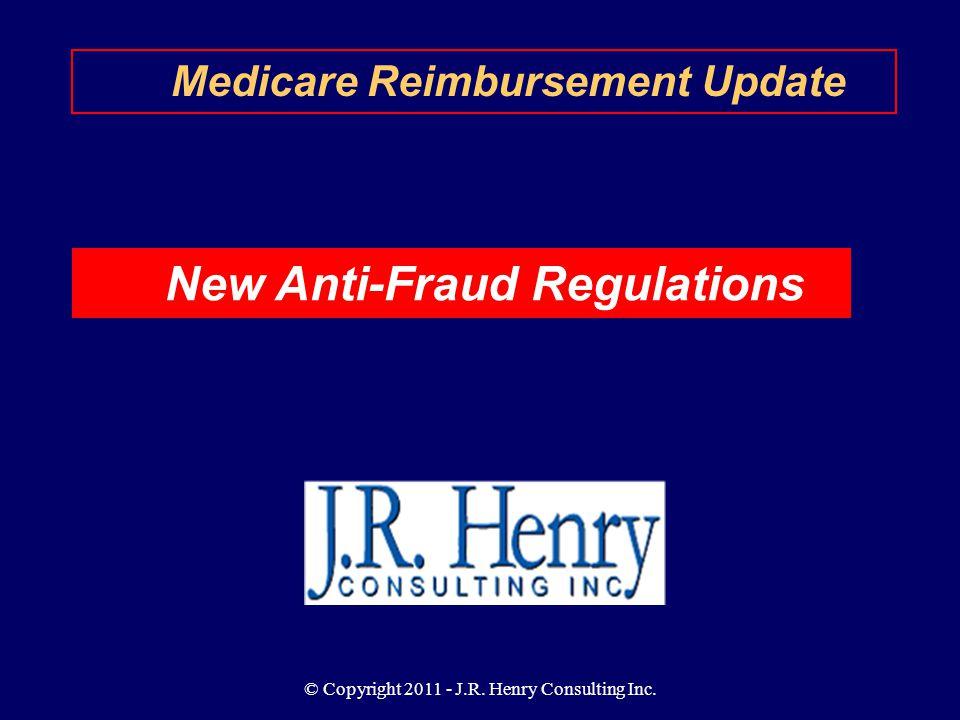 Medicare Reimbursement Update New Anti-Fraud Regulations