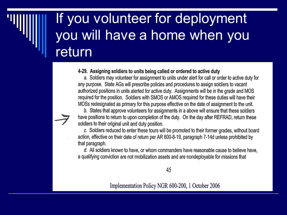 Who boards you when you volunteer for deployment? If a unit has soldiers deployed with another unit, in state or out of state, it is still your respon