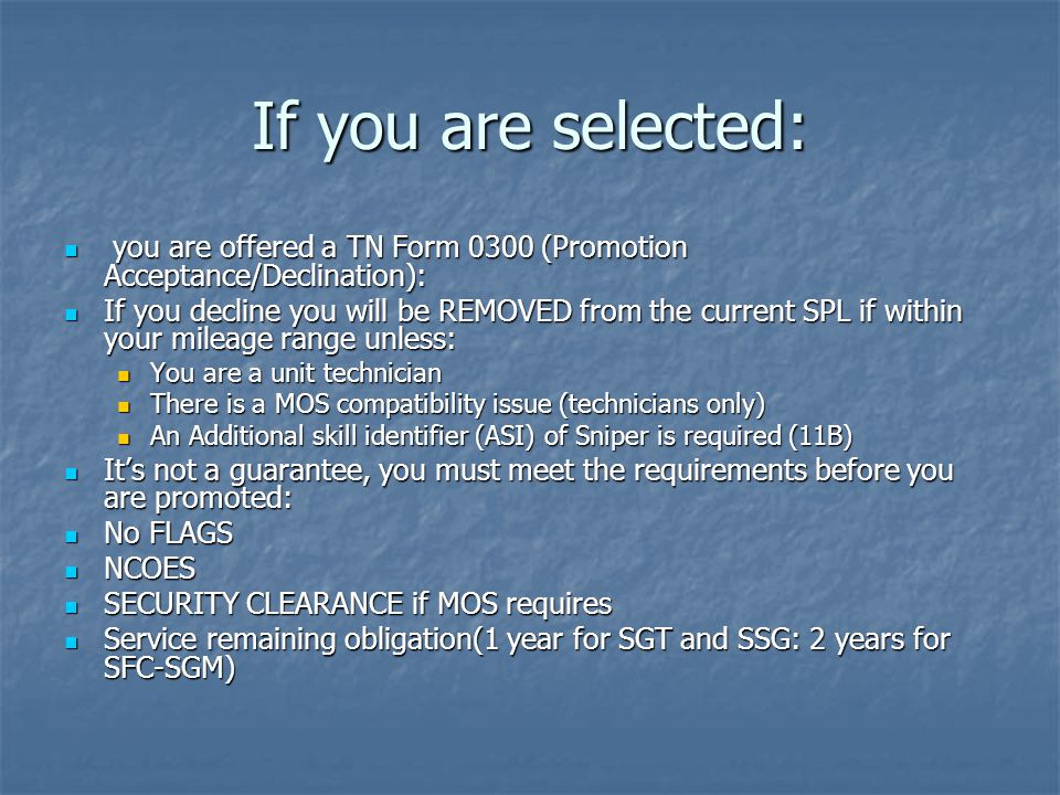 SECURITY CLEARANCE  AR 600-8-19 para 1-15 says: PROMOTION TO MSG and SGM REQUIRES AN INTERIM SECRET CLEARANCE OR HIGHER
