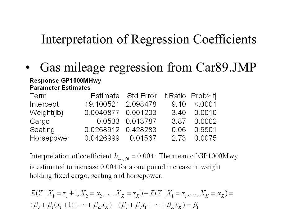 Interpretation of Regression Coefficients Gas mileage regression from Car89.JMP