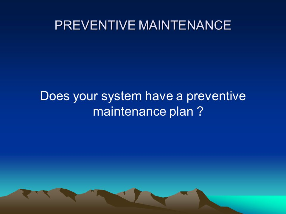 PREVENTIVE MAINTENANCE PM is a schedule of planned maintenance activities aimed at the prevention of mechanical breakdowns and failures.