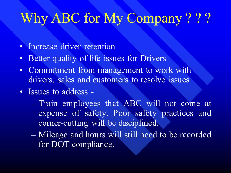 Why ABC for My Company .