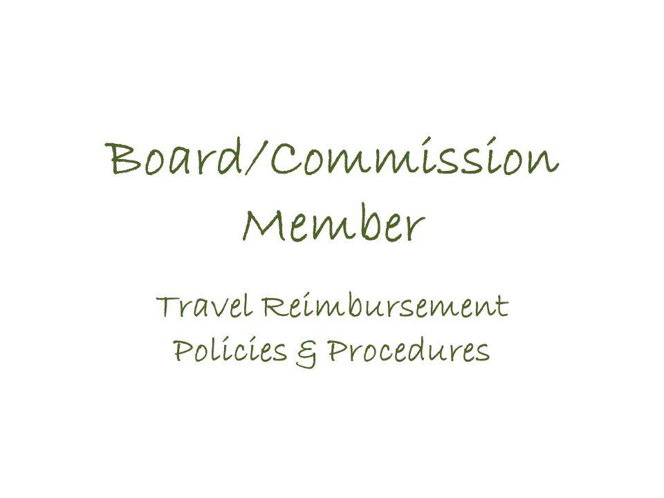 Board/Commission Member Travel Reimbursement Policies & Procedures