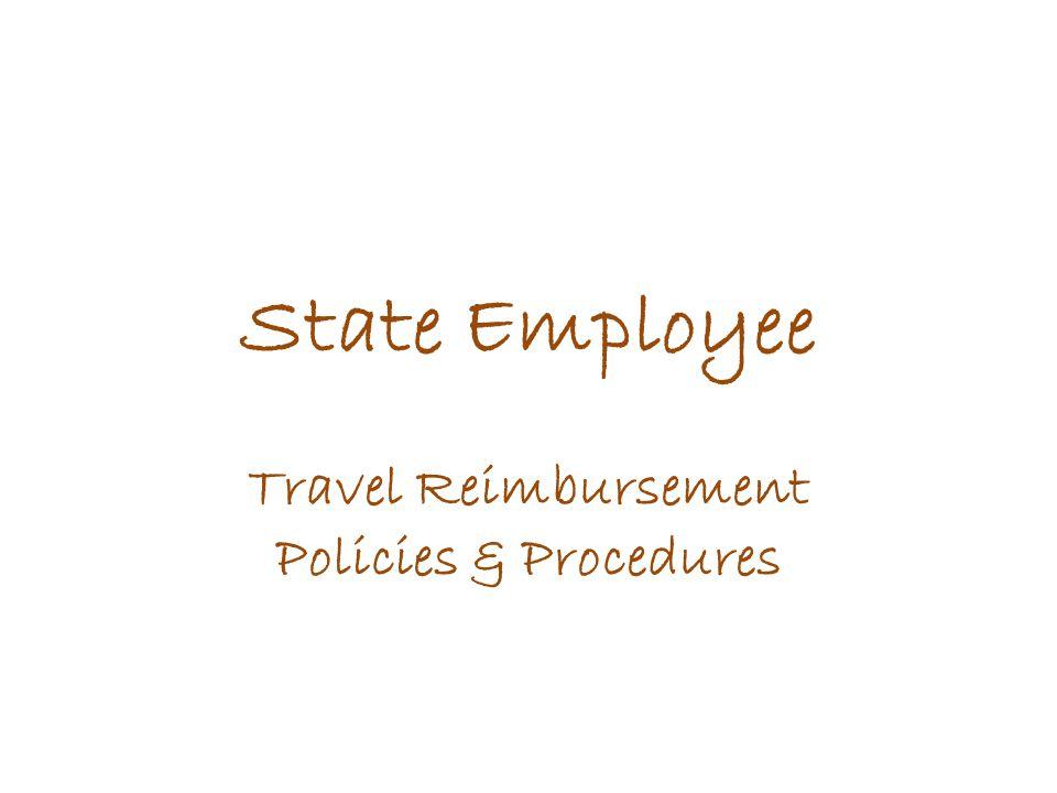State Employee Travel Reimbursement Policies & Procedures