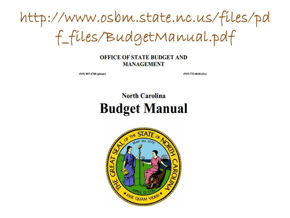 http://www.osbm.state.nc.us/files/pd f_files/BudgetManual.pdf
