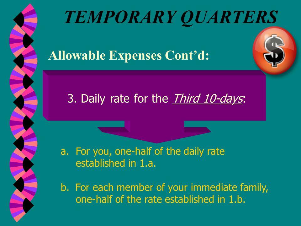 TEMPORARY QUARTERS Allowable Expenses Cont'd: 2.