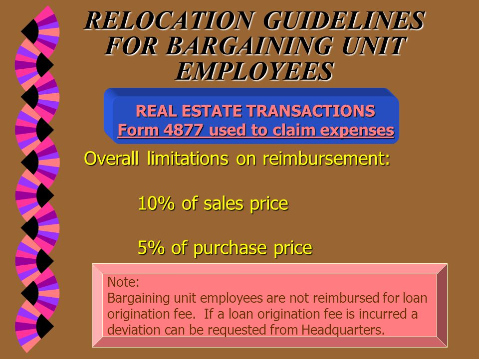 RELOCATION GUIDELINES FOR BARGAINING UNIT EMPLOYEES  Settling an unexpired lease at your old official station either for the house in which you lived or for a lot on which you had a mobile home used as a residence.