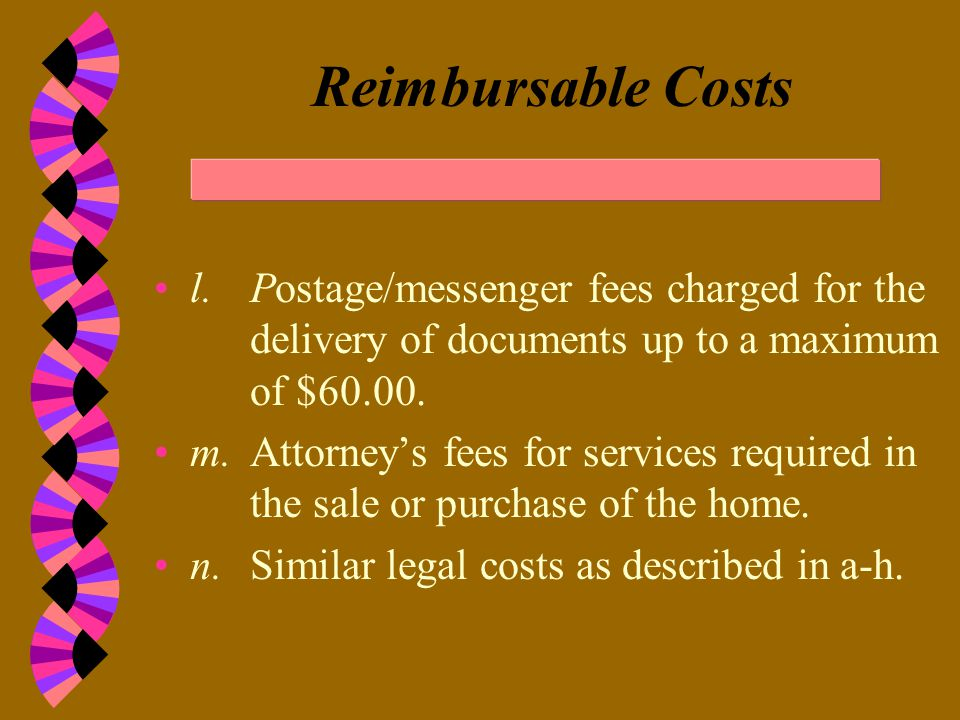 Reimbursable Costs h. Drawings or plans required for legal or financing purposes.