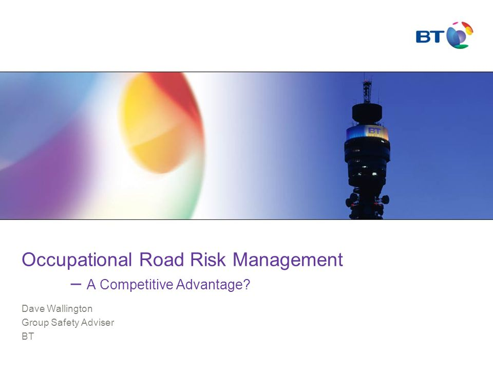 Occupational Road Risk Management – A Competitive Advantage.