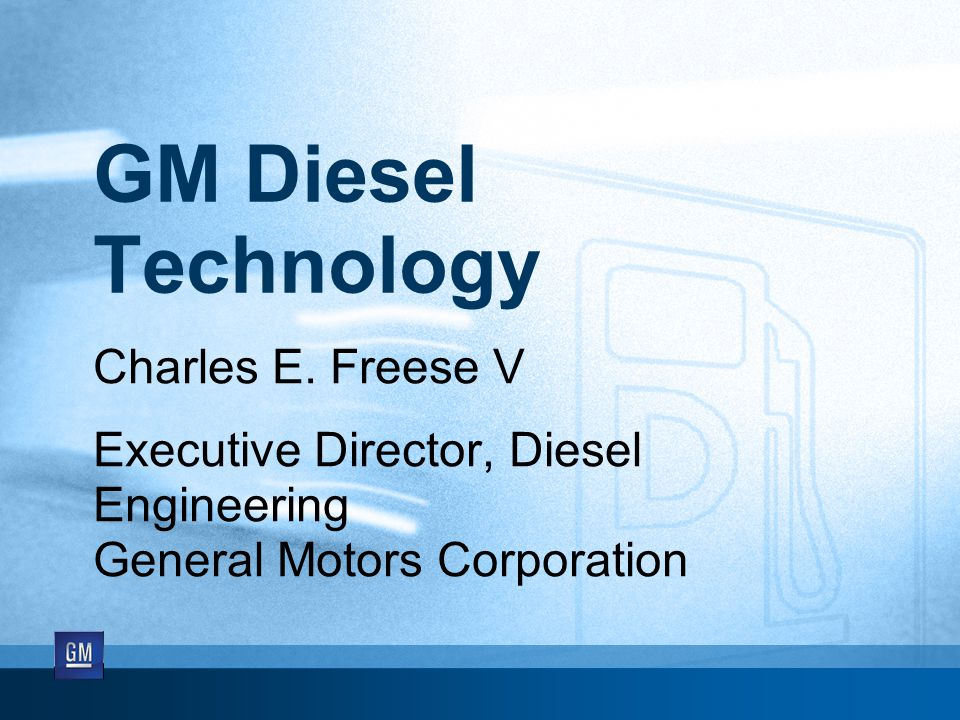 GM Diesel Technology Charles E.