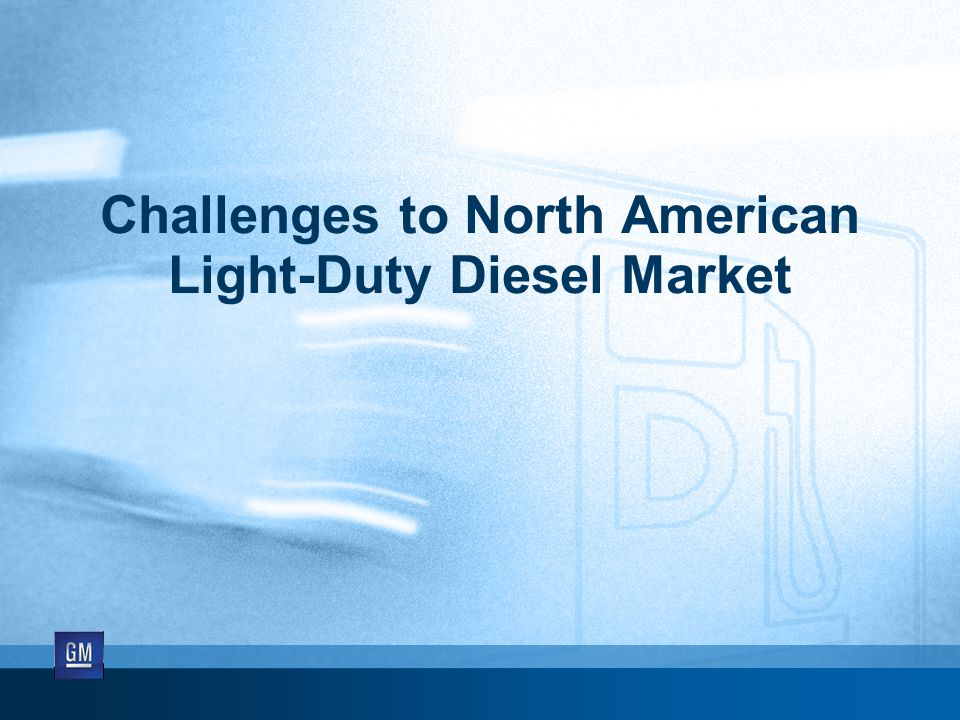 Challenges to North American Light-Duty Diesel Market
