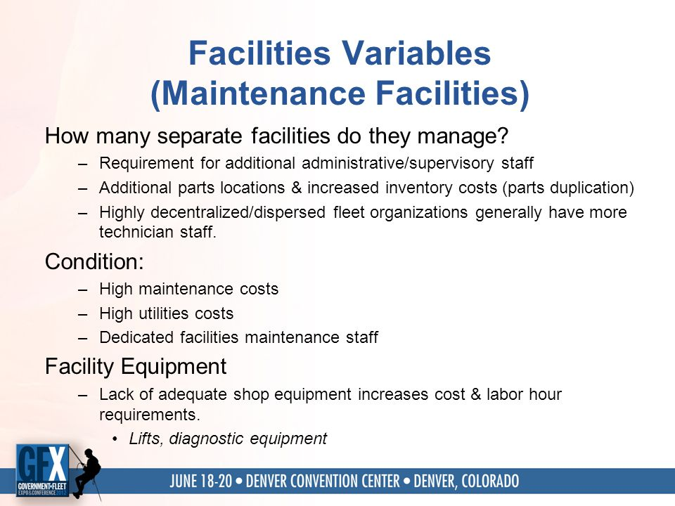 Facilities Variables (Maintenance Facilities) How many separate facilities do they manage.