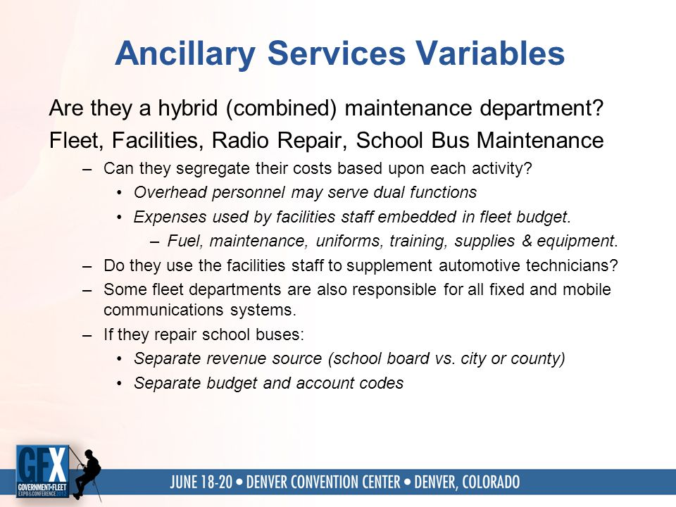 Ancillary Services Variables Are they a hybrid (combined) maintenance department.