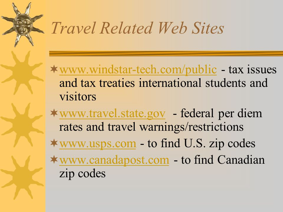 Travel Related Web Sites  www.fas.lsu.edu/AcctServices/travel/ - university travel forms, procedures and State contracts www.fas.lsu.edu/AcctServices/travel/  www.state.la.us/osp/travel - State travel regulations and contracts www.state.la.us/osp/travel  www.mapquest.com - maps and mileage www.mapquest.com  www.oanda.com - foreign currency conversion www.oanda.com  www.altavista.com - translate foreign words to English www.altavista.com  www.gsa.gov - federal per diem rates www.gsa.gov