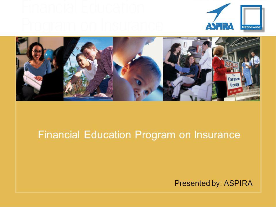 Auto Insurance Presented by: ASPIRA