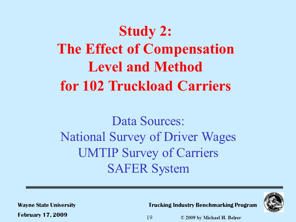 Trucking Industry Benchmarking ProgramWayne State University © 2009 by Michael H.