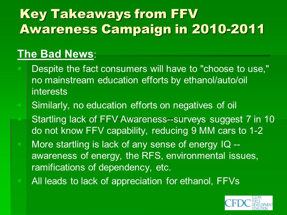 Conclusion & Wish List   Need More Education for Consumers   Need continued FFV Credits.