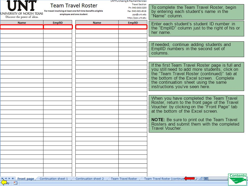 To complete the Team Travel Roster, begin by entering each student's name in the Name column.
