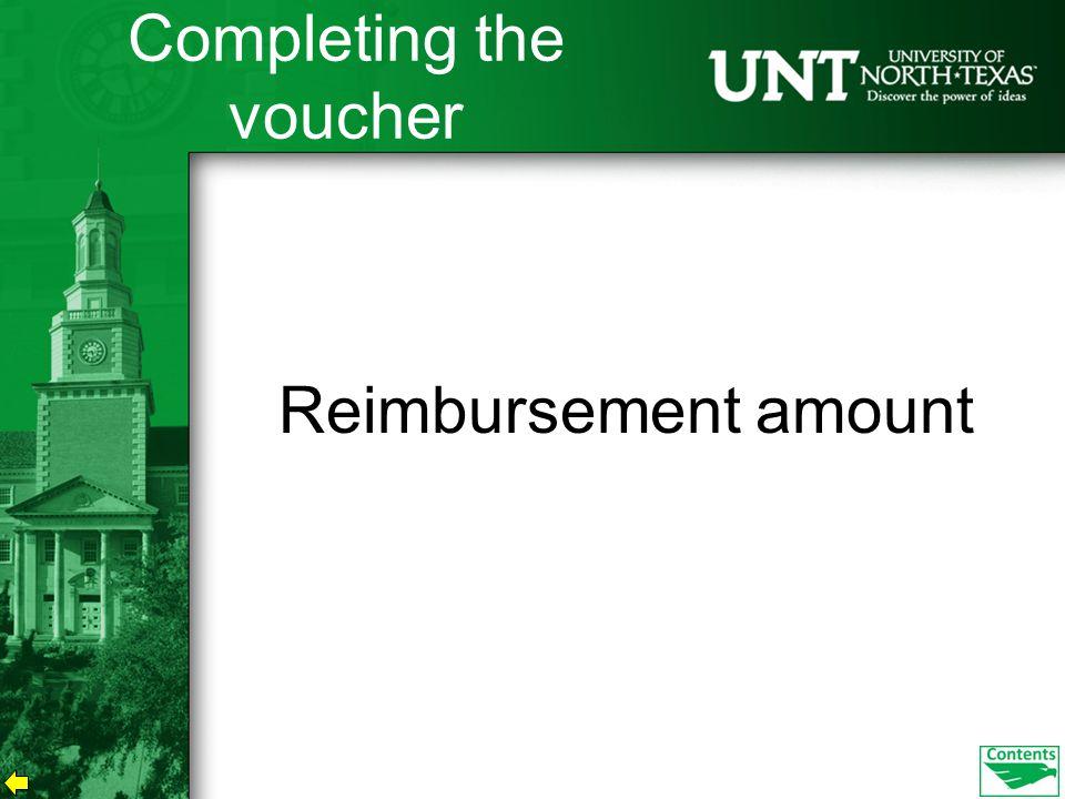 Reimbursement amount Completing the voucher