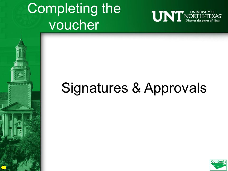 Signatures & Approvals Completing the voucher