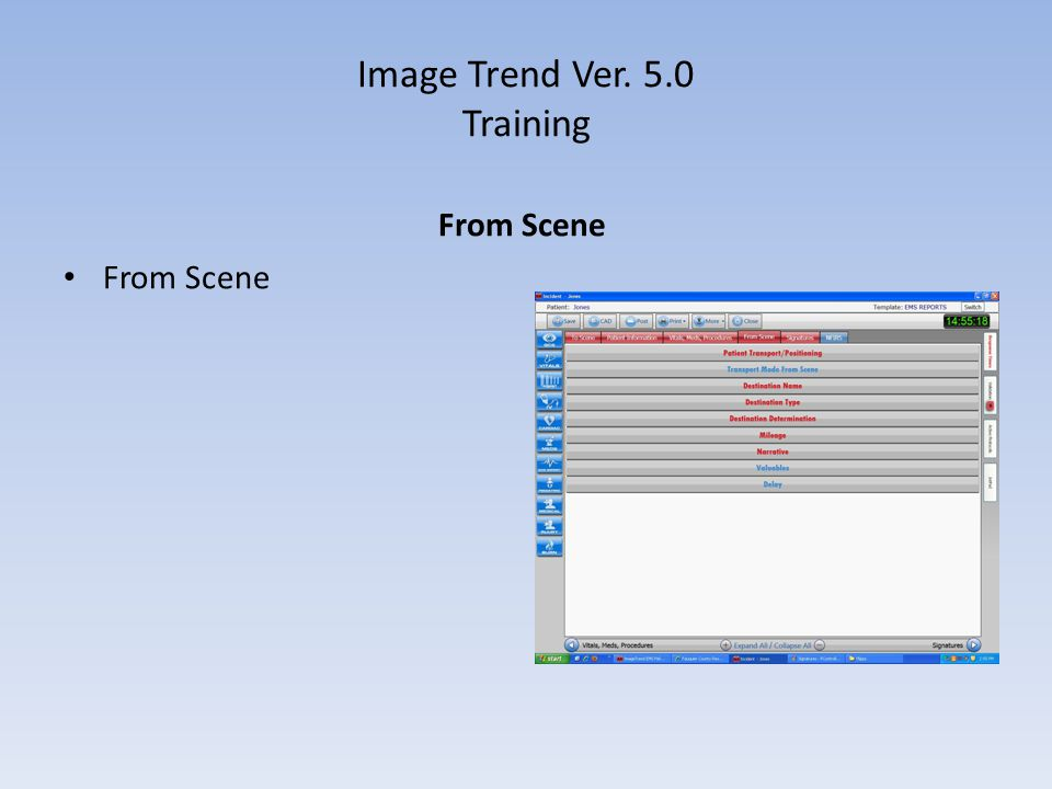 Image Trend Ver. 5.0 Training From Scene