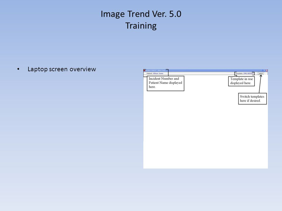 Image Trend Ver. 5.0 Training Laptop screen overview