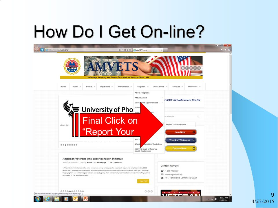 "How Do I Get On-line? How Do I Get On-line? 4/27/2015 9 Final Click on ""Report Your Programs"""