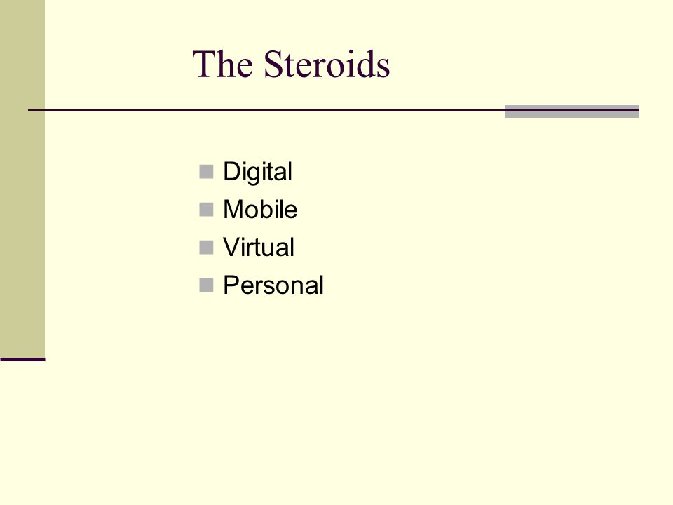 The Steroids Digital Mobile Virtual Personal