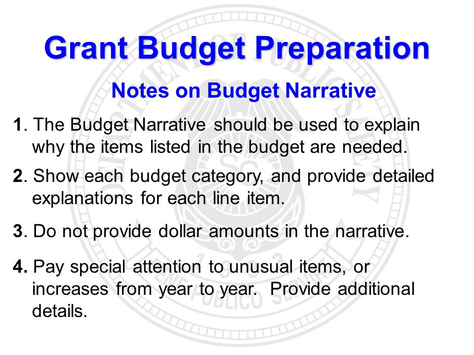 Grant Budget Preparation Notes on Budget Narrative 1.