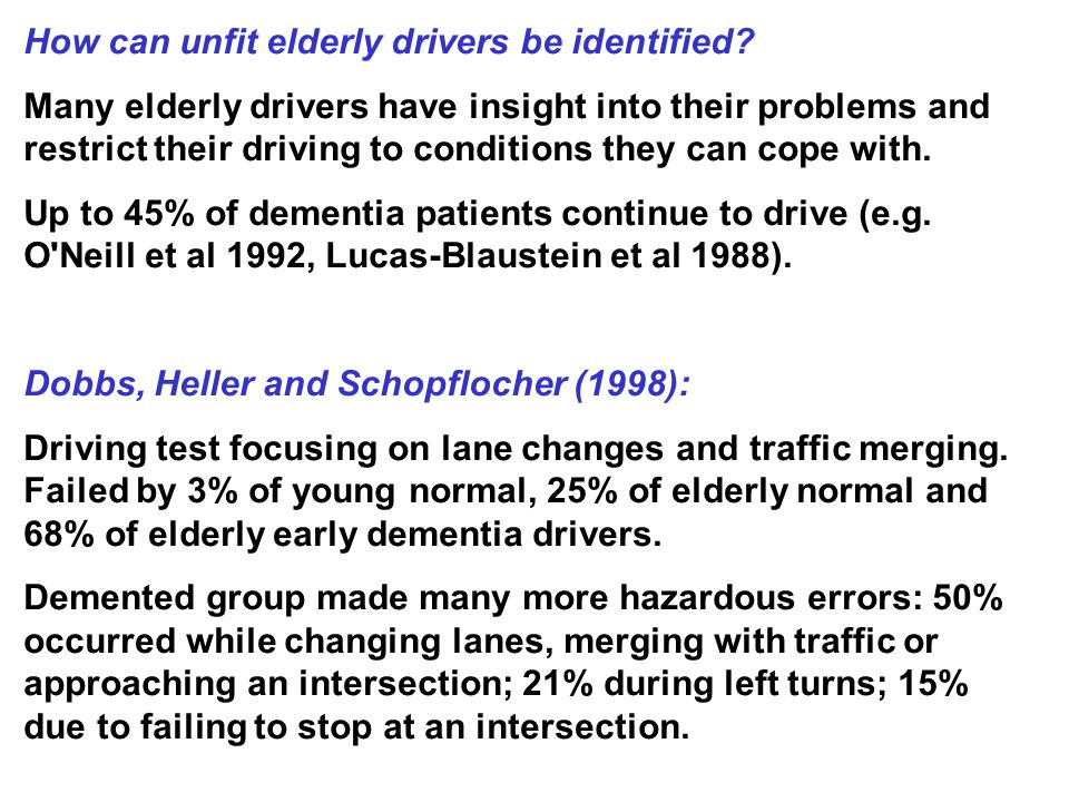 How can unfit elderly drivers be identified.
