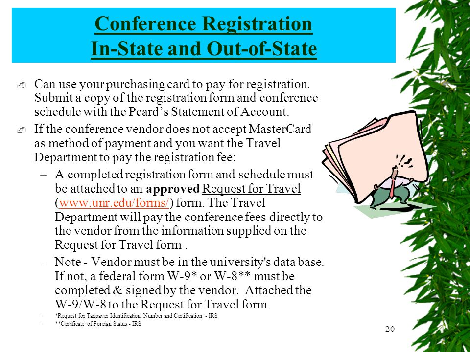 20 Conference Registration In-State and Out-of-State  Can use your purchasing card to pay for registration.