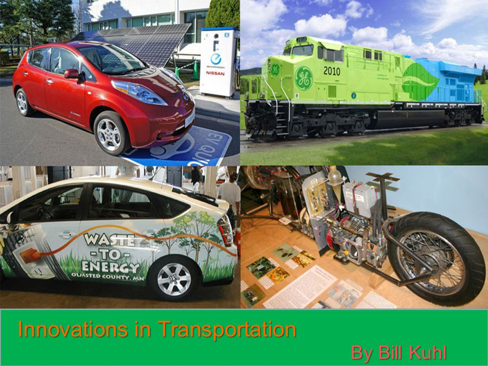 Innovations in Transportation By Bill Kuhl