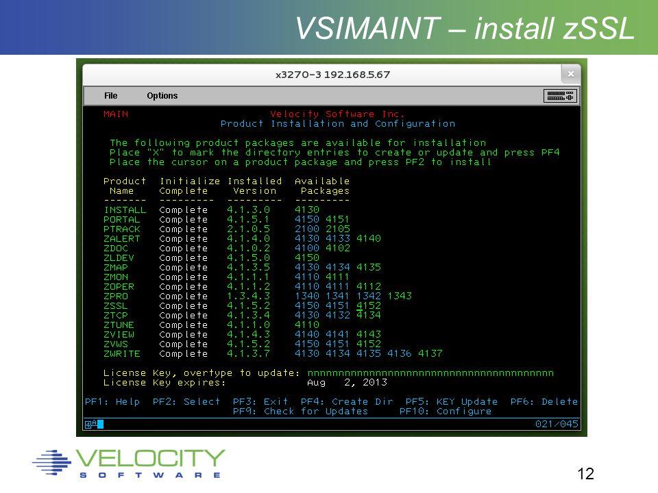 12 VSIMAINT – install zSSL