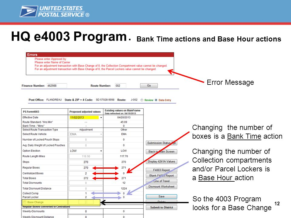 HQ e4003 Program 12  Bank Time actions and Base Hour actions Error Message Changing the number of boxes is a Bank Time action Changing the number of Collection compartments and/or Parcel Lockers is a Base Hour action So the 4003 Program looks for a Base Change
