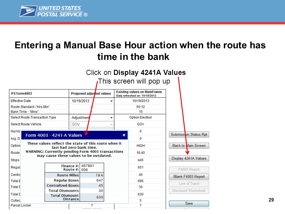 Click on Display 4241A Values This screen will pop up 29 Entering a Manual Base Hour action when the route has time in the bank