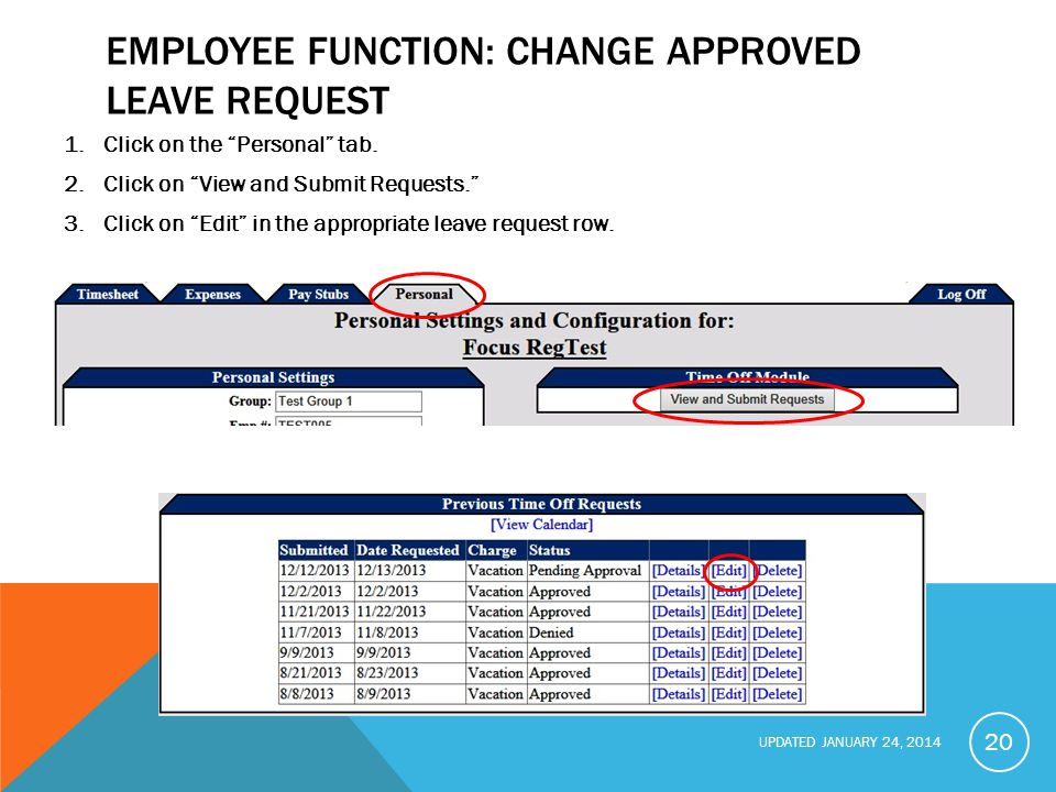 UPDATED JANUARY 24, 2014 EMPLOYEE FUNCTION: CHANGE APPROVED LEAVE REQUEST 1.Click on the Personal tab.