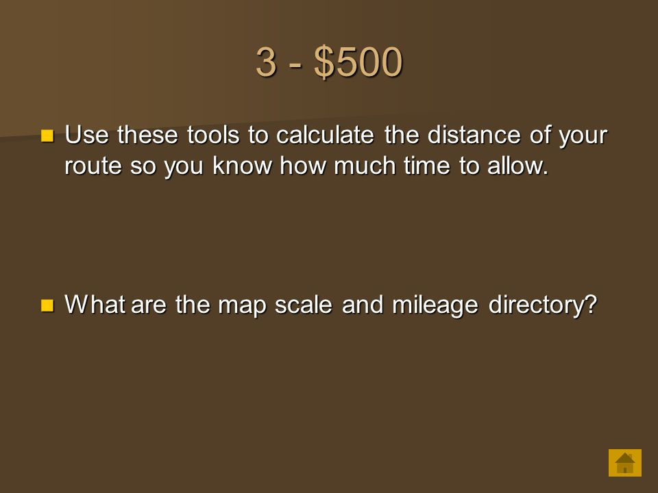 3 - $500 Use these tools to calculate the distance of your route so you know how much time to allow. Use these tools to calculate the distance of your
