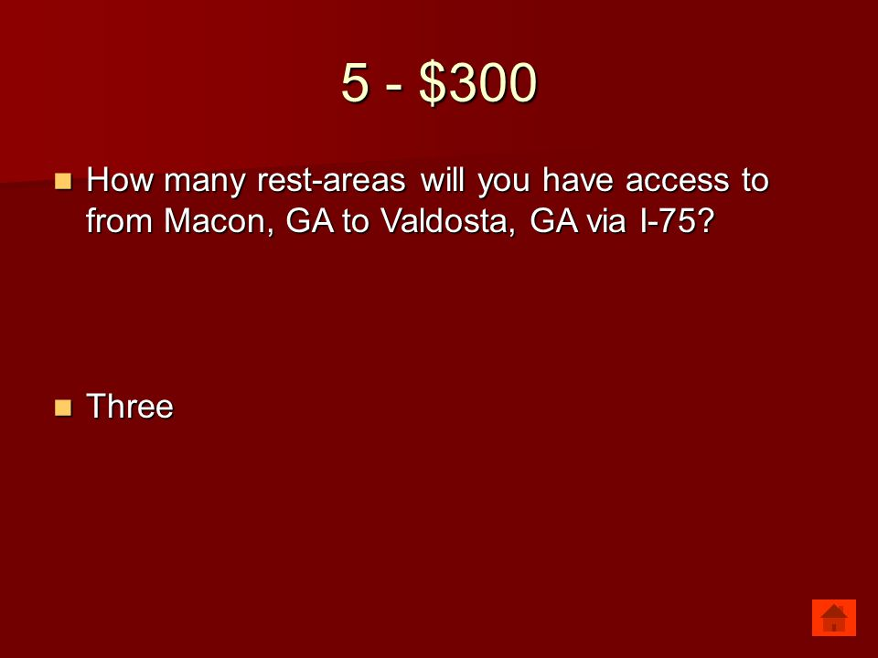 5 - $300 How many rest-areas will you have access to from Macon, GA to Valdosta, GA via I-75? How many rest-areas will you have access to from Macon,